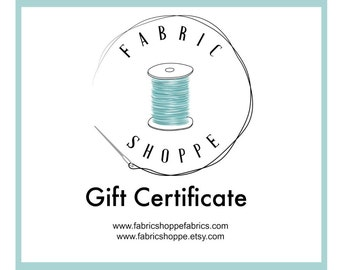 Fabric Gift Certificate, Gift for Teacher, 75 Dollar Gift Certificate, Printable Gift Card for the Fabric Shoppe, Instant Download and Print