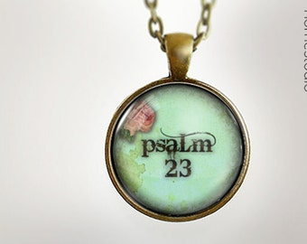 Psalm 23 : Glass Dome Necklace, Pendant or Keychain Key Ring. Gift Present metal round art photo jewelry HomeStudio. Silver Copper Bronze