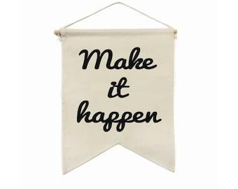 Make It Happen Banner