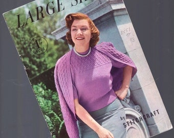 Vintage Knitting Pattern Book / Large Sizes by Stitchcraft / 1950's Fashion Knits / Big and Beautiful Women / Original Paper Pattern