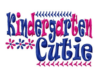 Kindergarten Cutie 7x5 10x6 Machine Embroidery Design Instant Download elementary back to school shirt tshirt tee girl boy first 1st day