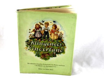 Vintage German Children's Songbook. Klingendes Kinderland. 1950. First Edition. Children's Wonderland. Die Schonsten Deutchen Kinderlieder