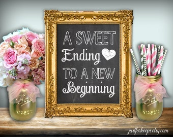 A Sweet Ending To A New Beginning Chalkboard Printable 8x10 PDF DIY Rustic Shabby Chic Woodland Graduation Party Sign Candy Buffet Sign