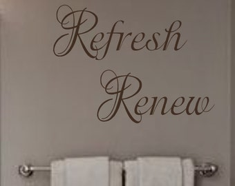 Relax Refresh Renew- Vinyl Wall Decal- Bathroom- Bedroom- Spa Decor- Wall Decal
