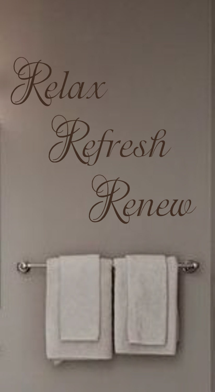 Relax refresh renew vinyl wall decal bathroom bedroom spa for Bathroom wall decor quotes