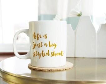 Instagram Coffee Mug - Styled Shoot Mug for Women - Gift for Blogger - Funny Coffee Mug - Hand Lettered Mug - Gifts for Best Friends