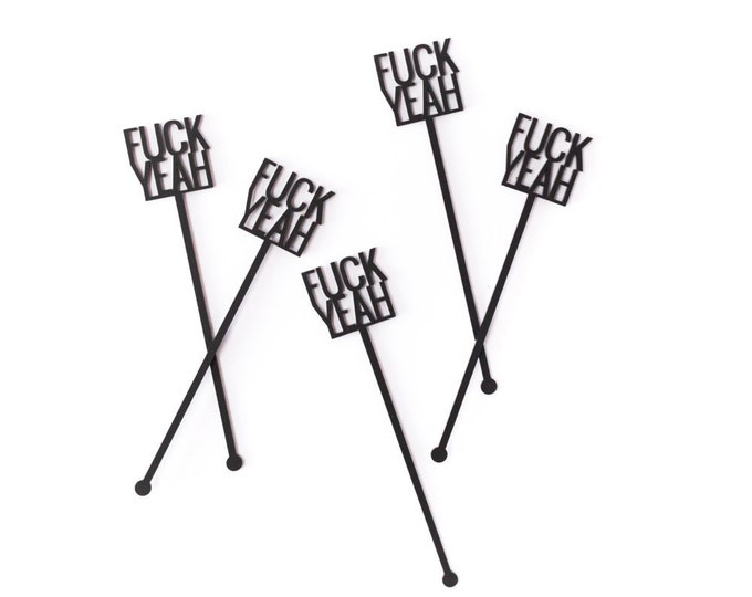 Fuck Yeah Drink Stirrers, Fun and Sassy Expression Stir Sticks, Swizzle Sticks, Laser Cut, 6 CT.