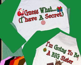 Christmas Guess What... I have a Secret, I'm going to be a Big SISTER Raglan Shirt month and year