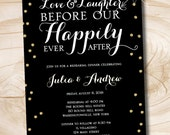 Love & Laughter Happily Ever After Gold Glitter confetti Rehearsal Dinner - Printable digital file or printed invitations