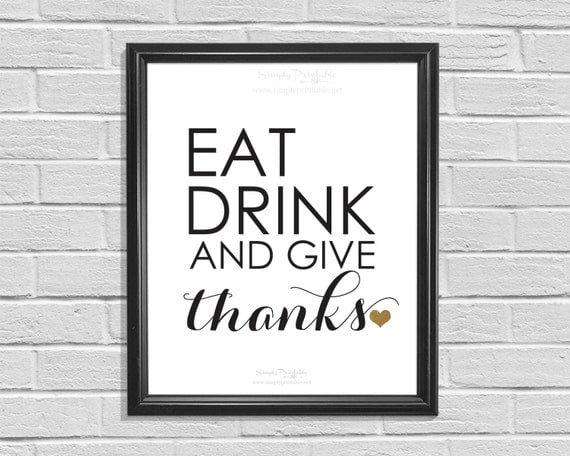 Kitchen Wall Print, Eat Drink and Give Thanks, Instant Download, Kitchen Decor