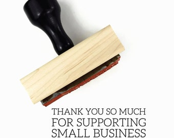 Rubber Stamp Thank You So Much for Supporting Small Business - Thank You Wood Mounted Stamp