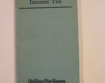 Vintage Massachusetts Income Tax Booklet Old Colony Trust Company Tax Guidelines Income Tax Law 100 Years Old YourFineHouse ShipsWorldwide