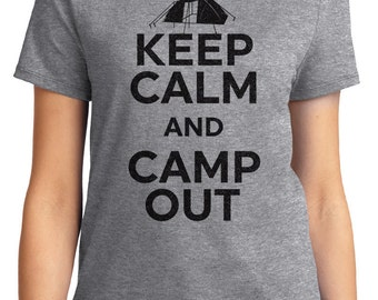 Keep Calm And Camp Out Camping Unisex & Women's T-shirt Short Sleeve 100% Cotton S-2XL Great Gift (T-CA-35)