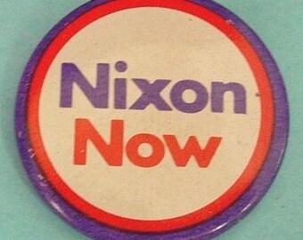 """1972 Nixon Now 1 1/4"""" Richard Nixon Presidental Campaign Button Pin"""
