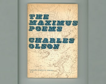 The Maximus Poems by Charles Olson, Jargon / Corinth Books 1960 First Trade Paperback Printing Jargon 24 Vintage Poetry Book American Poet