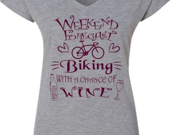 Women's Bicycle T-Shirt-WEEKEND Forecast-CHANCE of WINE-Ladies Road Bike t-shirt,v-neck, cycling T-shirt-Bike Gift,Valentine's Gift for her