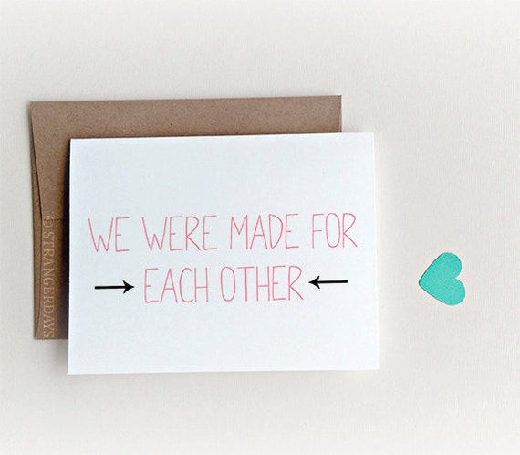 """Anniversary card  """"we were made for each other"""" I love you card. Greeting Card. Boyfriend Card. Wife Card. Thinking of you"""