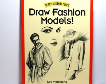 Art Book, Drawing Book, Draw Fashion Models, Lee Hammond, Fashion Illustrator, Step by Step Instructions, Sketching Techniques