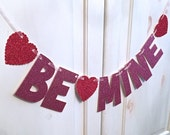 LARGE Be Mine Banner -- Valentines Day Decoration / Photo Prop
