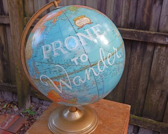 Prone to Wander Hand Painted Globe
