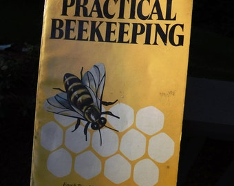 Vintage Practical Beekeeping Book by Enoch Tompkins & Roger M. Griffith - 1977 - from DustyMillerAntiques