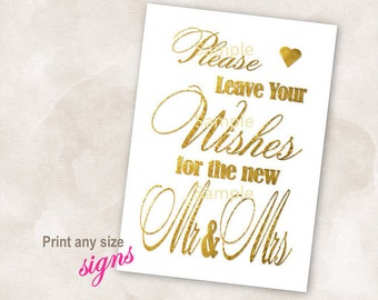 YOU PRINT Instant download sign Gold heart wedding bridal reception anniversary signs please leave your wishes for the new mr and mrs sign