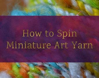 Miniature Art Yarn - Spinning Batt Tutorial - Handspun Yarn Tutorial