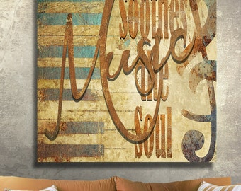 Music Soothes The Soul Canvas Gallery Wrapped Wall Decor