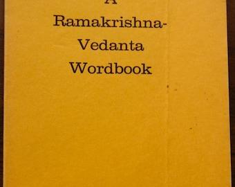 Vintage book: A Ramakrishna - Vedanta Wordbook, 1971.
