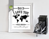 First father's Day Gift, for New dad, I Love You, printable, world map, Gift for grandpa, Gift for new dad, daddy, father's day