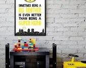 Even Better than Being A Super Hero || super hero print, super hero wall art, brothers print, superhero, kids wall art, superheroes print A3