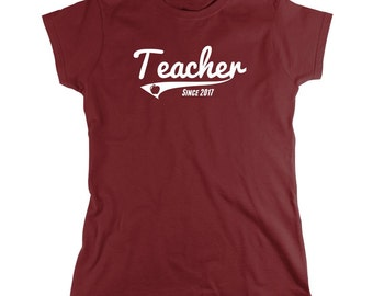 Teacher Since 2017 shirt, educator, academics, graduation gift, gift for teacher - ID: 1786