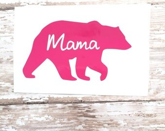 Mama Bear Decal, Mama Bear Car Decal, Mama Bear, Mom car decal, personalized, Mother Car Decal, Bear Car Decal, Mama vinyl decal, decal