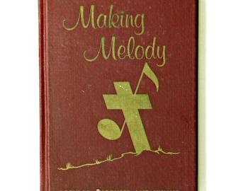 Hymnal 1969 vintage hymnal Making Melody