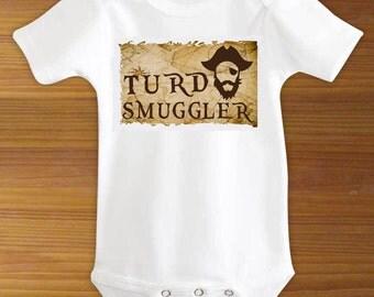 Turd Smuggler Pirate Baby Bodysuit or Toddler Shirt