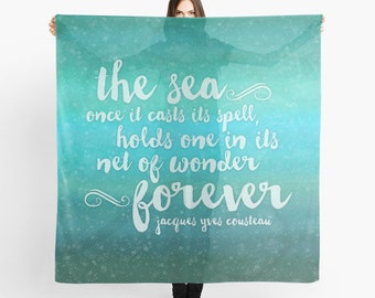 The Sea Scarf - The Sea - Quote from Jacques Cousteau - Sheer Fashion Scarf