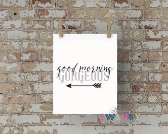 Hello There Handsome and Good Morning Gorgeous Prints, Portrait Orientation
