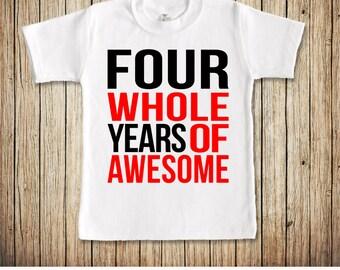4th Birthday Shirt Boy, Fourth Birthday Shirt, Birthday Shirt 4, Boys 4th Birthday Shirt, Four Birthday Shirt, Four Whole Years of Awesome