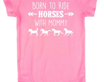 Born to Ride Horses With Mommy Baby Onesie, Infant Baby Shower Gift for Girls Boys or Surprise, Pink or Brown Equestrian Clothing