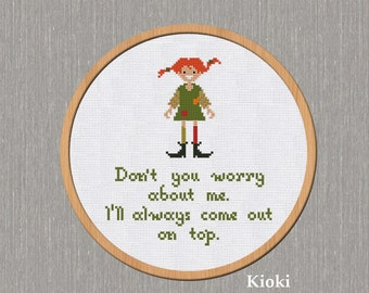 Cross stitch pattern Pippi Longstocking quote Instant Download PDF