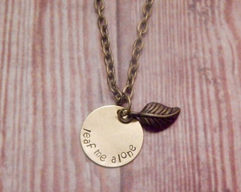 Leaf Me Alone Necklace - Introvert Necklace - Pun Necklace - Leave Me Alone Necklace