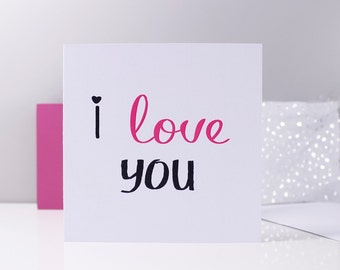 I Love You Typography Card