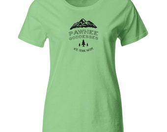 Parks and Recreation. Pawnee Goddess We're Freaking Awesome shirt for WOMEN