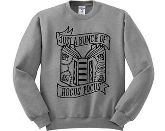 Just A Bunch Of Hocus Pocus Sweatshirt, Halloween Sweater, Bunch Of Hocus Pocus Sweater, 90's Disney Movie, Hocus Pocus Spell Book