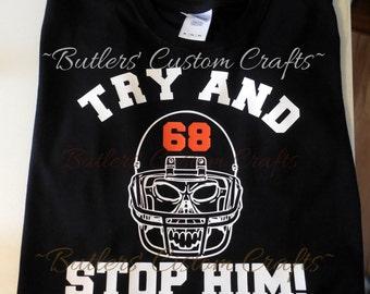 Football Dad shirt. Football Mom shirt. Helmet & Skull. Try and Stop Him. Heat Transfer Vinyl.