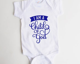 Baby Boy Onesie - Blue Baby Onesie - I am a child of God - Newborn Baby Boy Gift