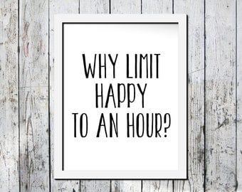 Typography print, funny print, happy hour, Downloadable print, Simple print, Basic print, Wall decor