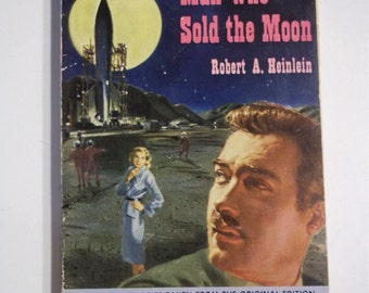 The Man Who Sold the Moon by Robert A. Heinlein Signet Books 1st Printing 1951 Vintage Science Fiction Paperback