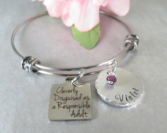 Hand Stamped Name Bangle Bracelet - Personalized Charm Bracelet - Cleverly Disguised as a Responsible Adult - Adjustable Bracelet -