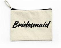 Bridesmaid Canvas Pouch, Makeup bag, Zipper Pouch, Bridal Party Gift, Wedding, Quotes Script